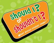 SHOULD I OR SHOULDNT I ?!?!?!?!?